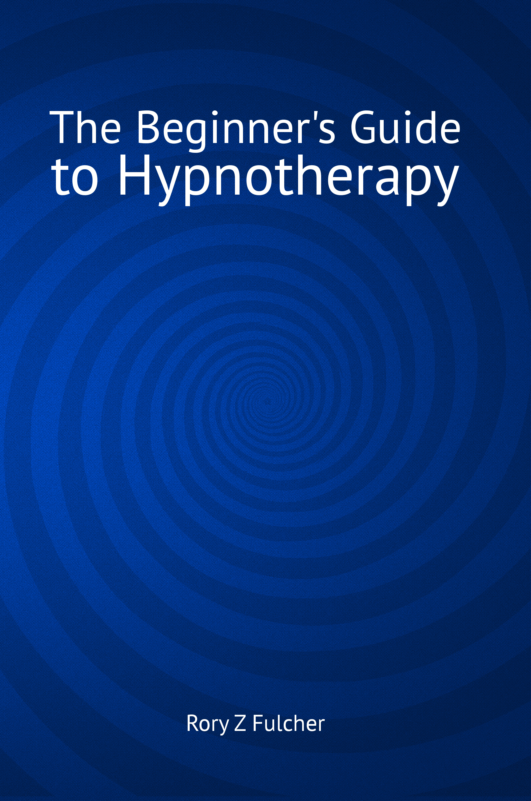 Beginner's Guide to Hypnotherapy